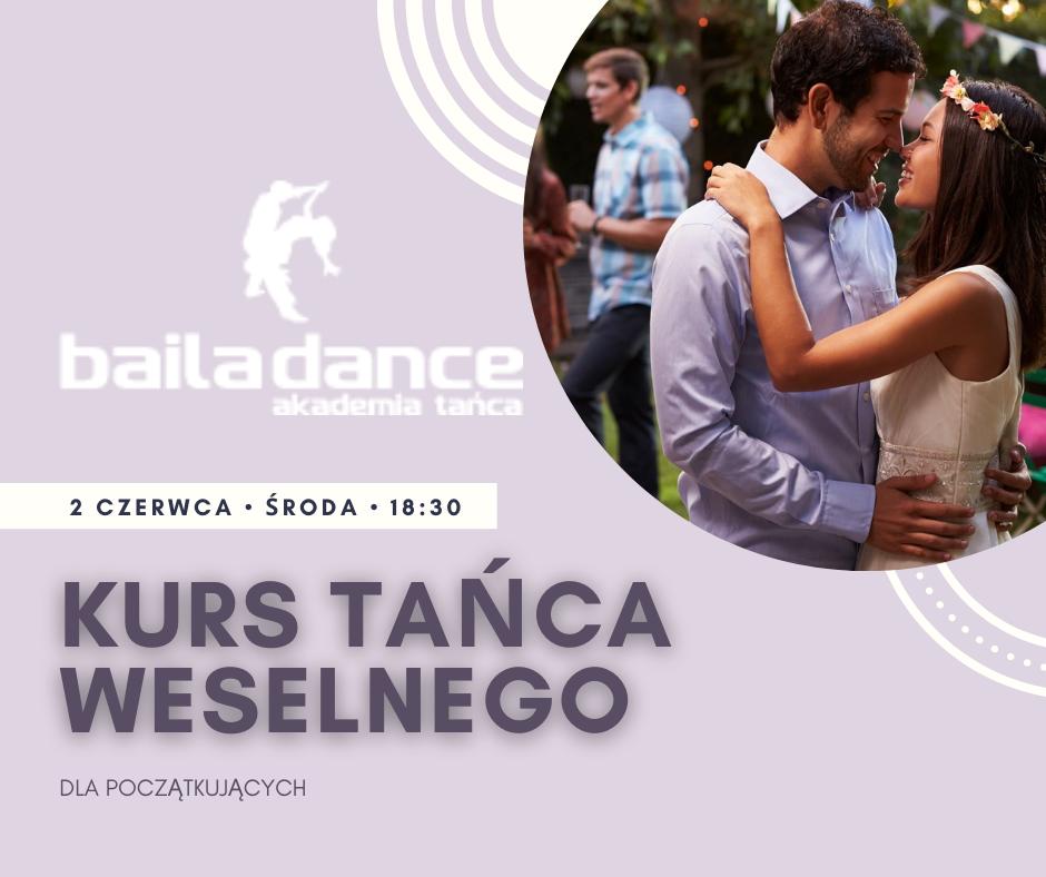 Akademia Tańca BAILADANCE Kurs Tańca Weselnego